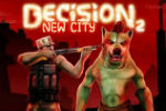 Decision 2: New City – Hacked Game